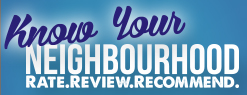 Know your neighbourhood - Rate. Review. Recommend.