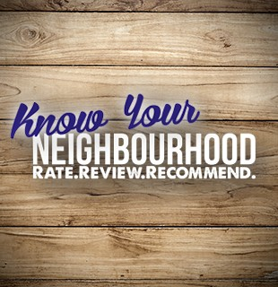Know Your Neighbourhood - Rate.Review.Recommend